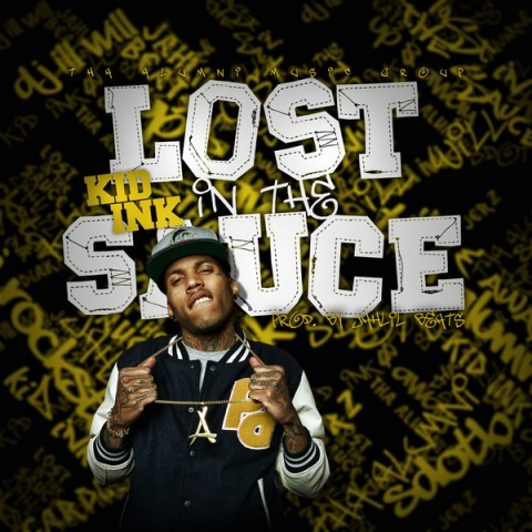 Kid Ink - Lost In The Sauce