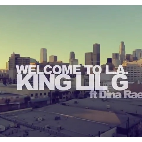 Welcome to L.A. - King Lil G