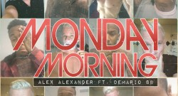 New Single Gives Positive Spin on Monday Morning
